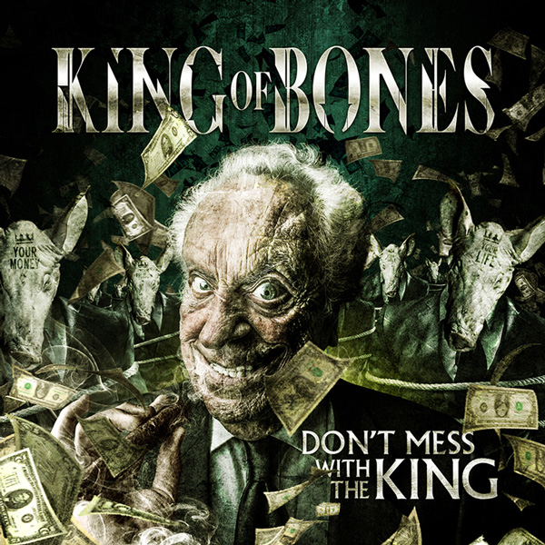 Don't Mess King Of Bones