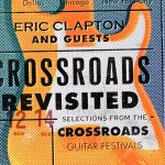 "Eric Clapton anuncia ""Eric Clapton And Guests: Crossroads Revisited""; confira detalhes"