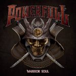 Sessão Brazuca: Powerfull – Lança seu debut Warrior Soul