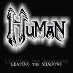 "Human: comemorando cinco anos do lançamento do EP ""Leaving The Shadows"""