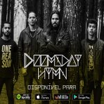 Doomsday Hymn: novos singles lyric video nas plataformas digitais