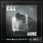 "Kill!: confira single ""Home"" nas plataformas digitais"