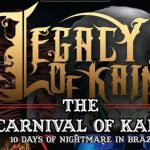 Legacy of Kain: confira as datas da tour 'The Carnival of Kain'