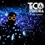"Tico Pereira: capa e tracklist do EP ""Deaf Space"""