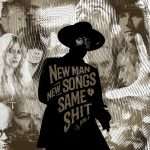 Resenha: Me And That Man – New Man, New Songs, Same Shit Vol.1 – (2020)